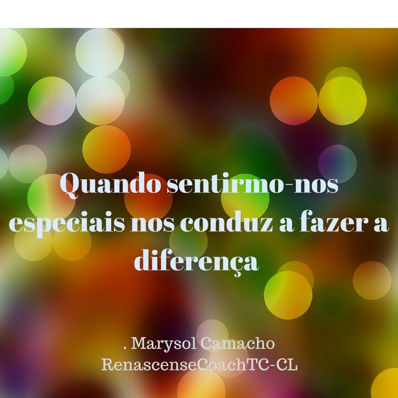 Quando sentirmo-nos especiais nos conduz a fazer a diferença