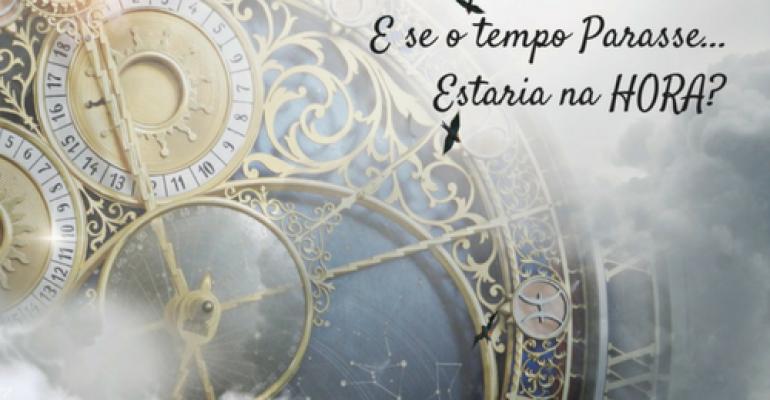 E se o tempo Parasse?